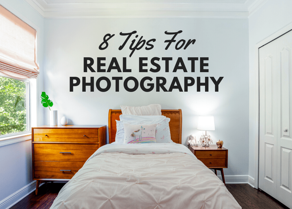 8 Tips For Real Estate Photography
