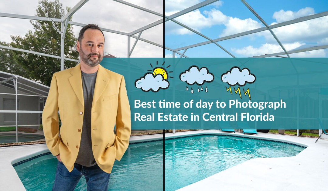 Best Time of Day to Photograph Real Estate in Central Florida
